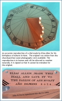 An accurate reproduction of a dial made by Elias Allen .
